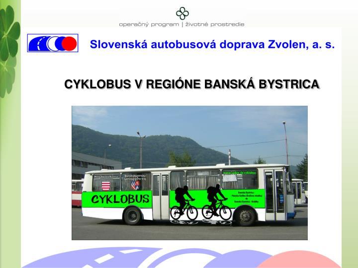CYKLOBUS V REGIÓNE BANSKÁ BYSTRICA