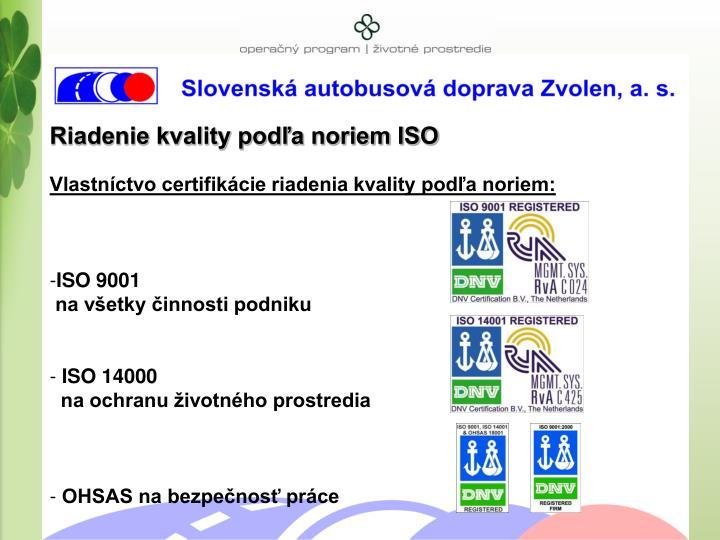Riadenie kvality podľa noriem ISO