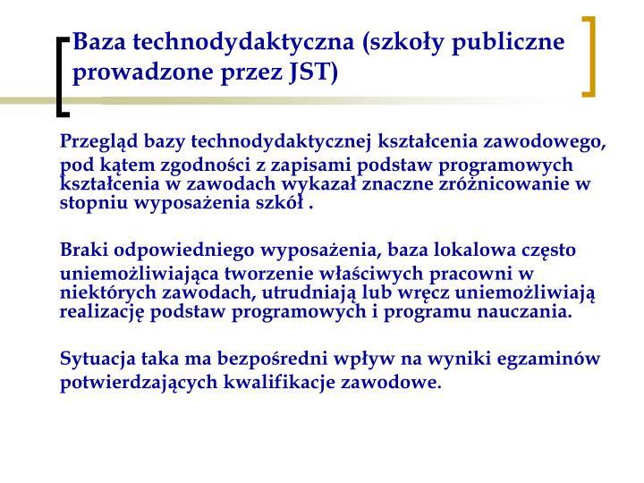 Baza technodydaktyczna (szkoły publiczne prowadzone przez JST)