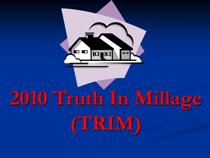 2010 Truth In Millage (TRIM)