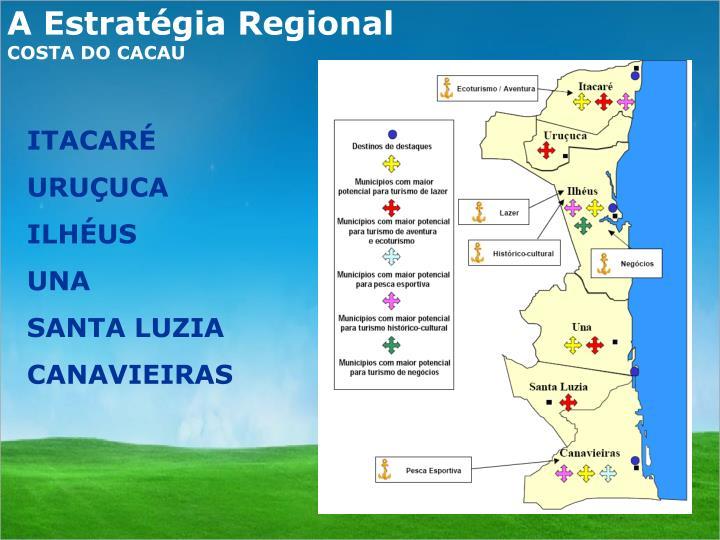 A Estratégia Regional