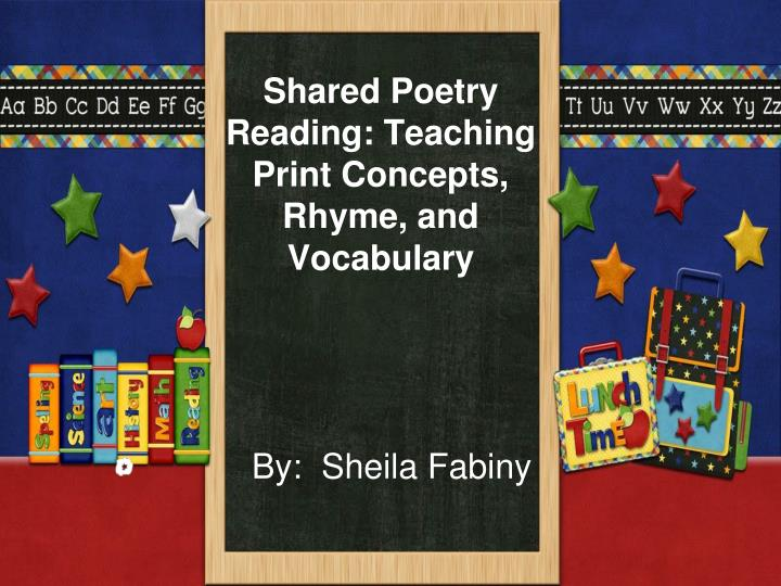 Shared poetry reading teaching print concepts rhyme and vocabulary