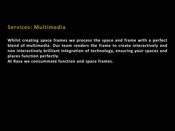 Services: Multimedia