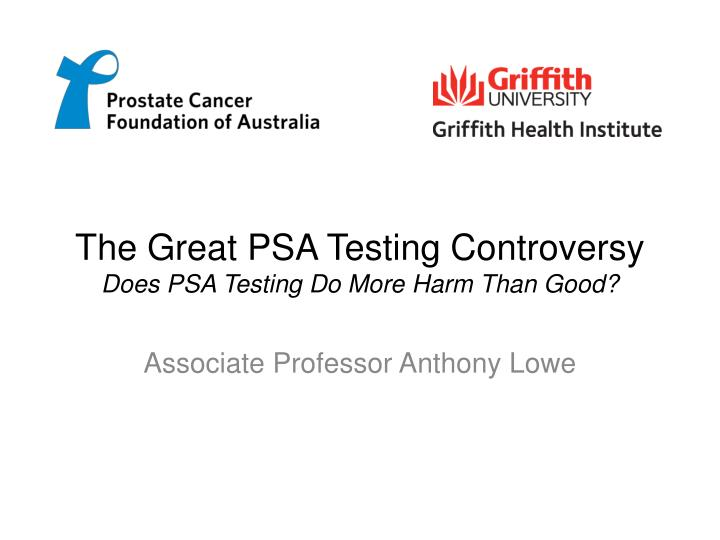 The Great PSA Testing Controversy