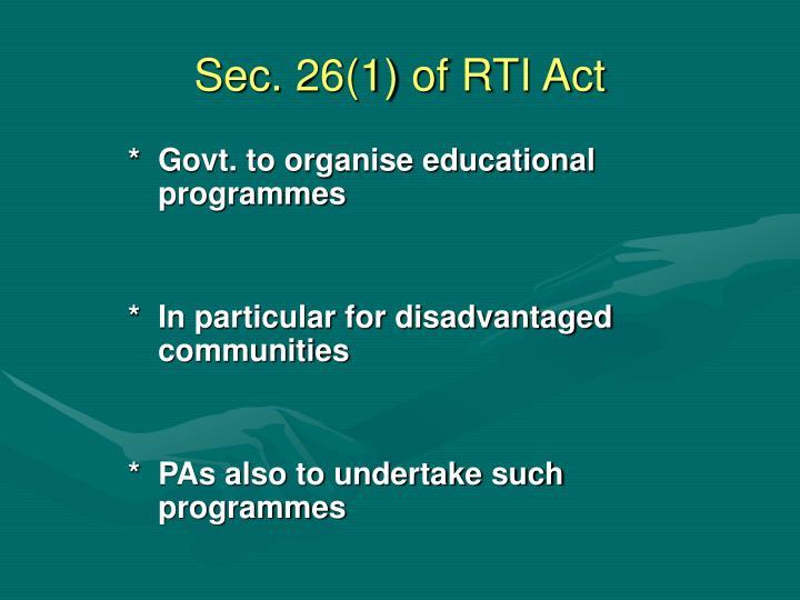 Sec. 26(1) of RTI Act