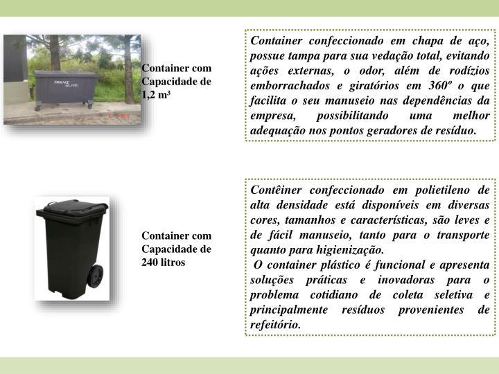 Container confeccionado em chapa de aço,