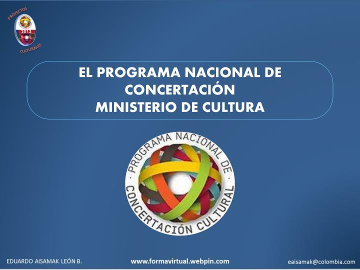 EL PROGRAMA NACIONAL DE CONCERTACIÓN