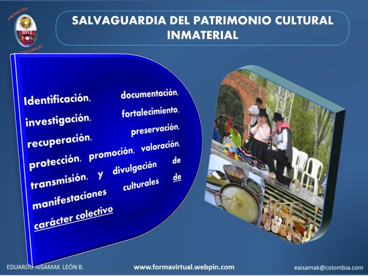 SALVAGUARDIA DEL PATRIMONIO CULTURAL INMATERIAL