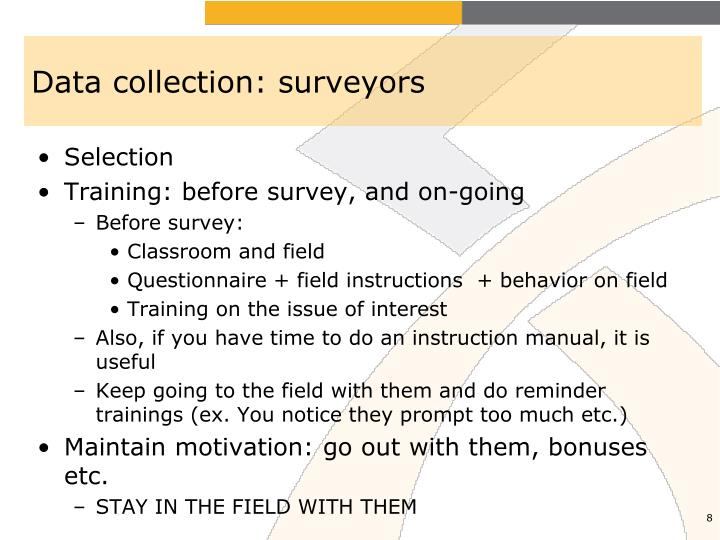 Data collection: surveyors