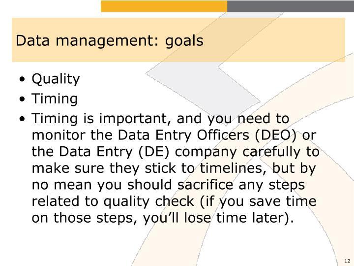 Data management: goals