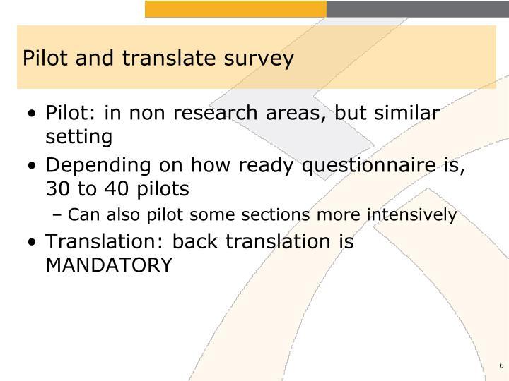 Pilot and translate survey