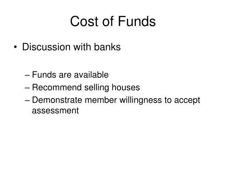 Cost of Funds