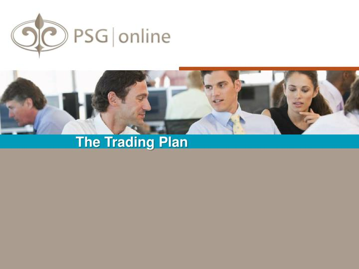 The Trading Plan
