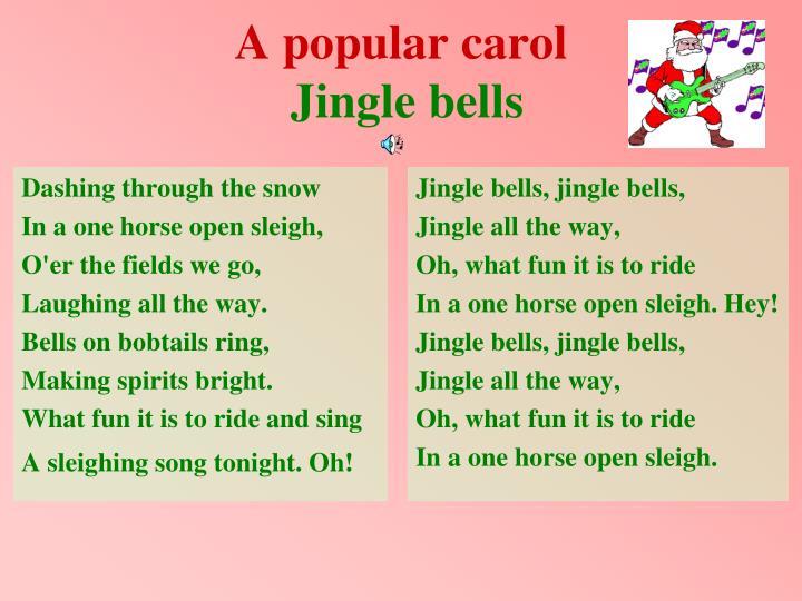 Jingle bells, jingle bells,