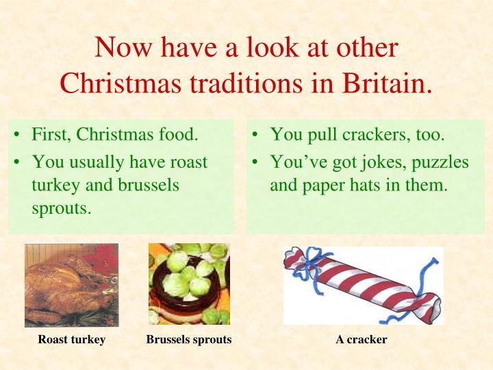 First, Christmas food.