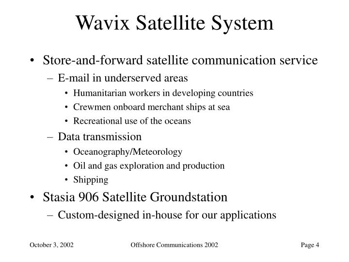 Wavix Satellite System