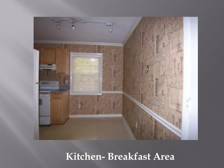 Kitchen- Breakfast Area