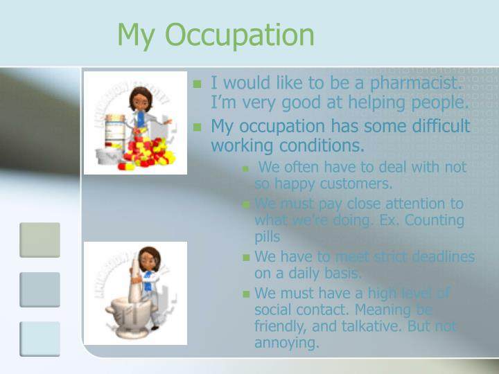 My Occupation