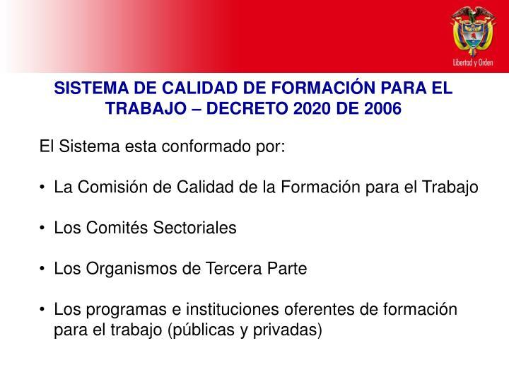 SISTEMA DE CALIDAD DE FORMACIÓN PARA EL TRABAJO – DECRETO 2020 DE 2006