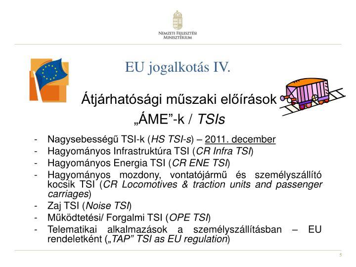 EU jogalkotás IV.
