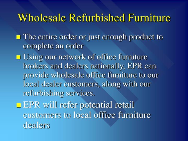 Wholesale Refurbished Furniture