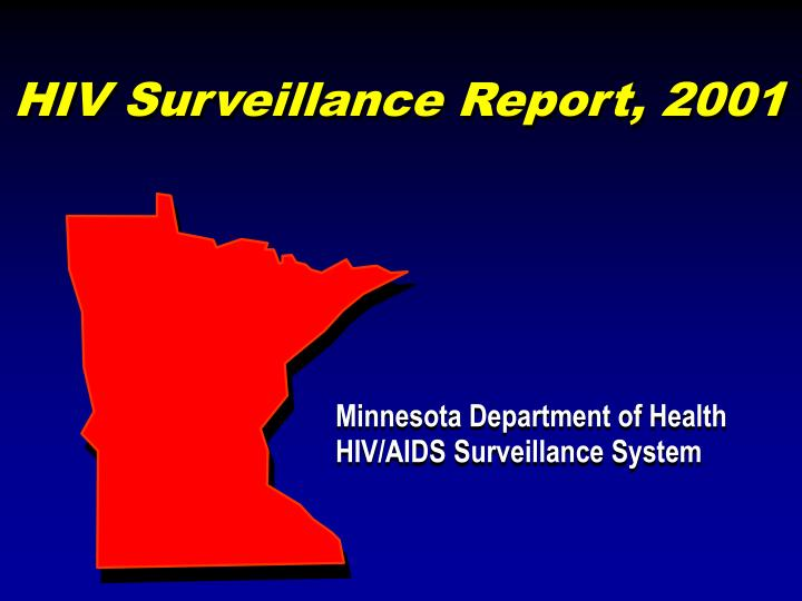 Hiv surveillance report 2001