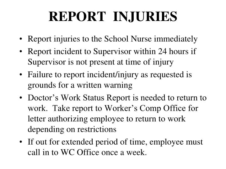 REPORT  INJURIES