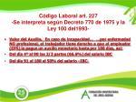 c digo laboral art 227 se interpreta seg n decreto 770 de 1975 y la ley 100 del1993
