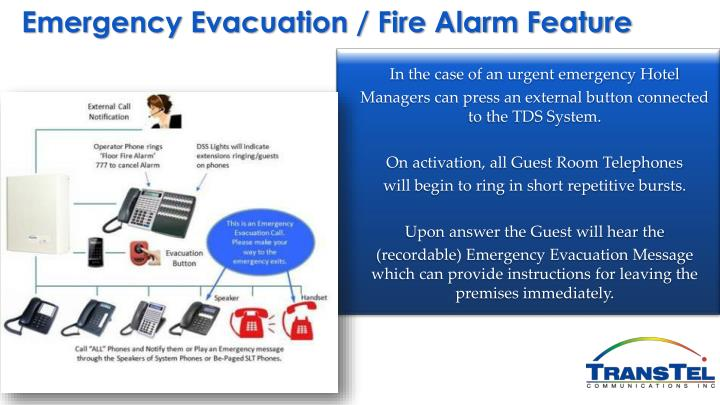 Emergency Evacuation / Fire Alarm Feature