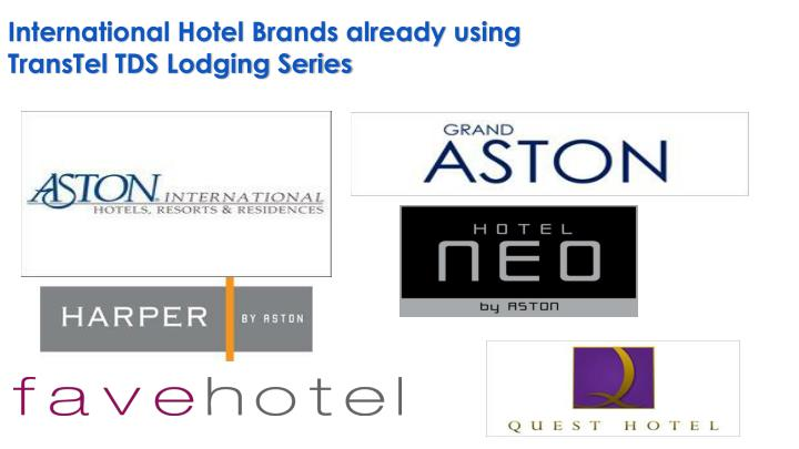 International Hotel Brands already using