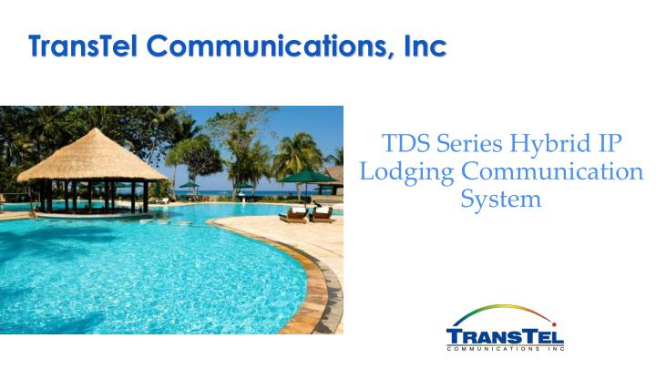 Transtel communications inc