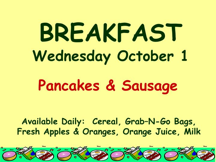 Breakfast wednesday october 1