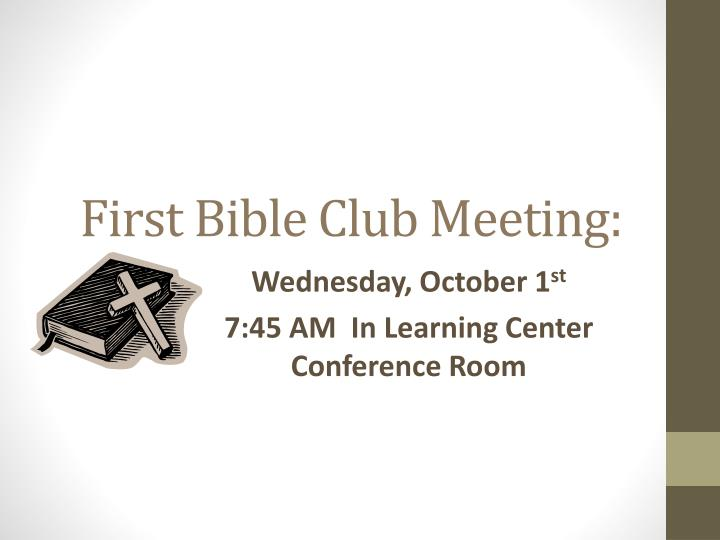 First Bible Club Meeting: