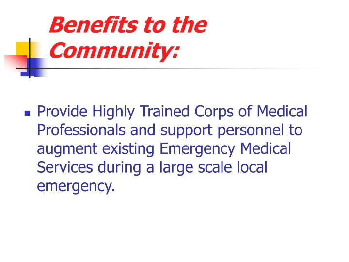 Benefits to the Community: