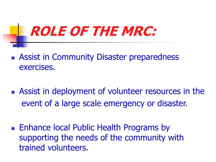 ROLE OF THE MRC:
