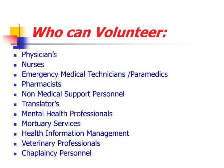 Who can Volunteer: