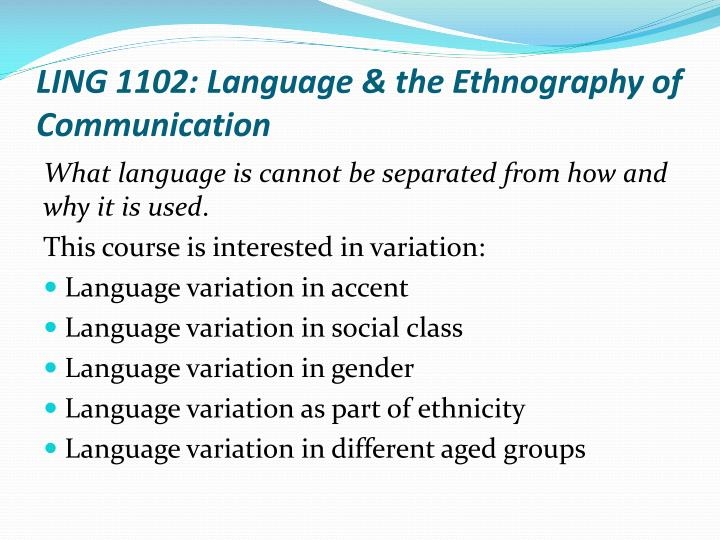 LING 1102: Language & the Ethnography of Communication