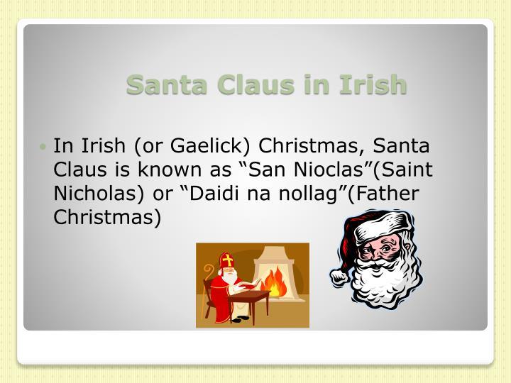 In Irish (or