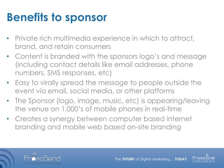 Benefits to sponsor