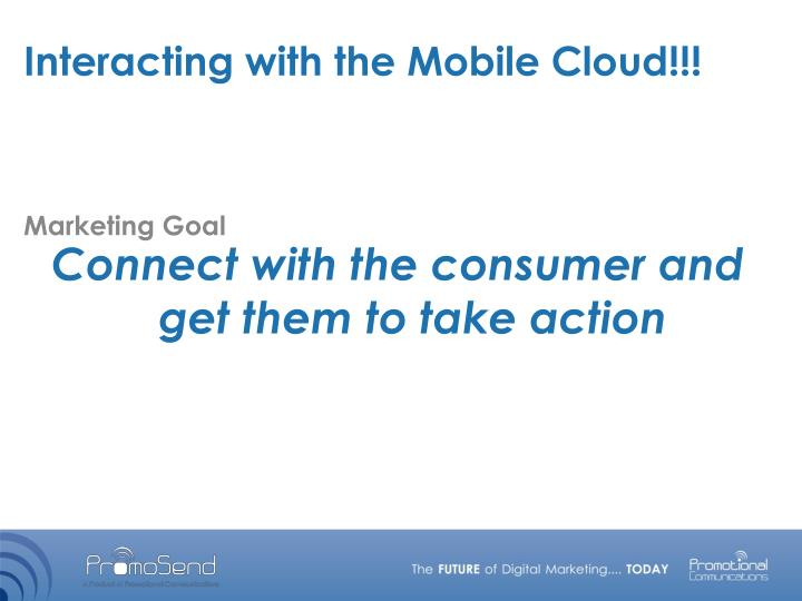 Interacting with the Mobile Cloud!!!