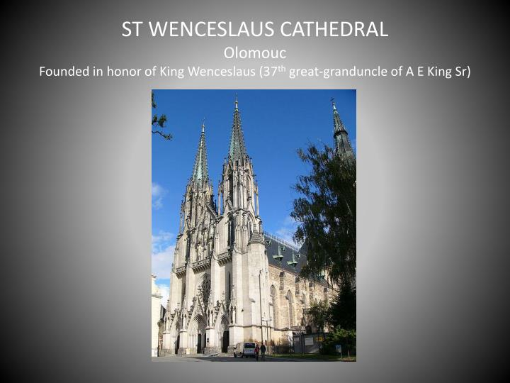ST WENCESLAUS CATHEDRAL