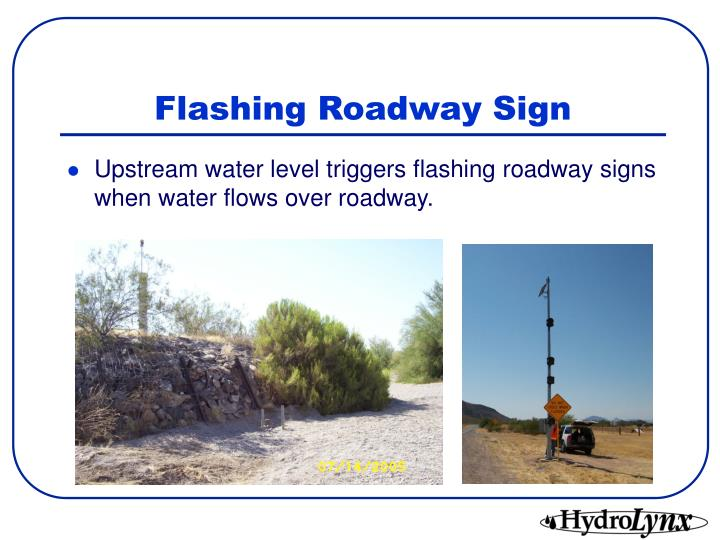 Flashing Roadway Sign