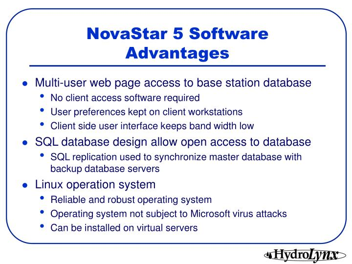 NovaStar 5 Software Advantages