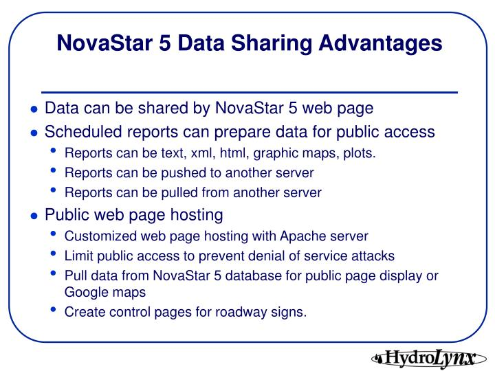 NovaStar 5 Data Sharing Advantages