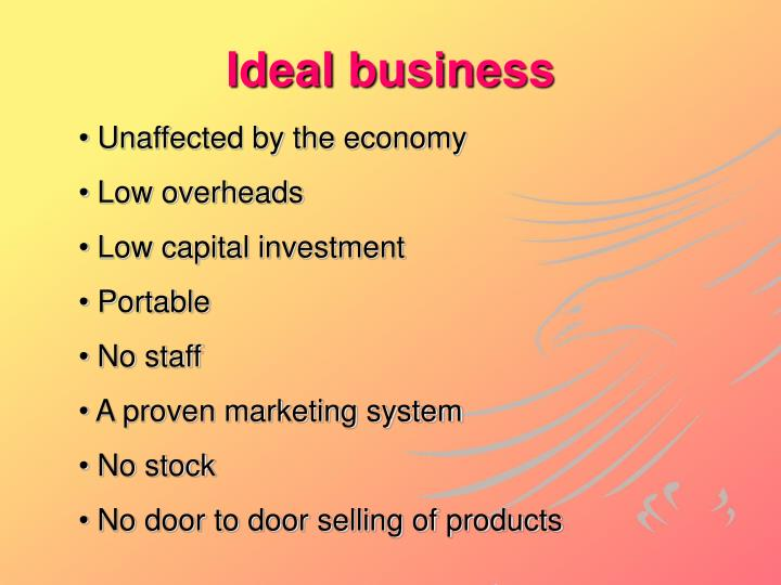 Ideal business