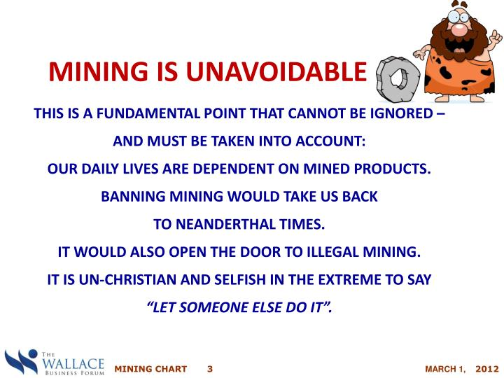 Mining is Unavoidable