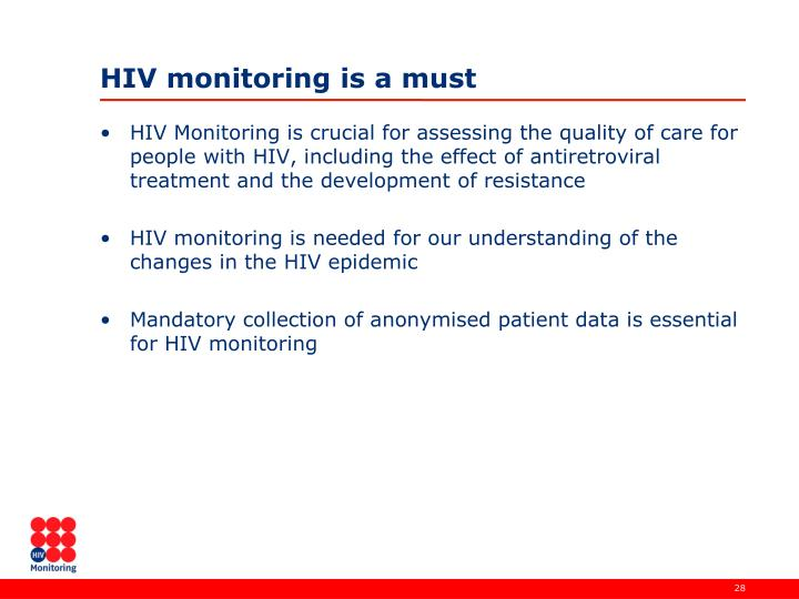 HIV monitoring is a must