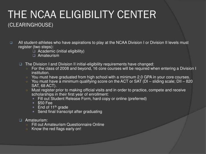 THE NCAA ELIGIBILITY CENTER