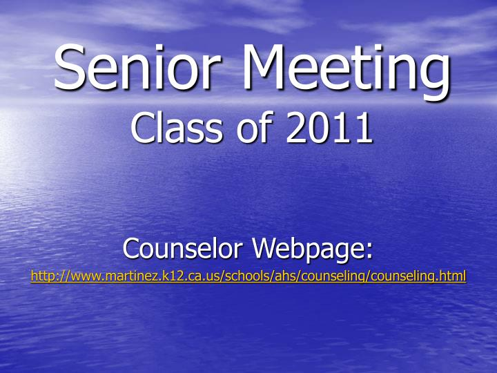 Senior meeting class of 2011