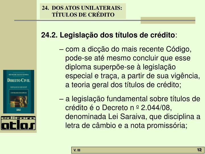 24.2. Legislação dos títulos de crédito